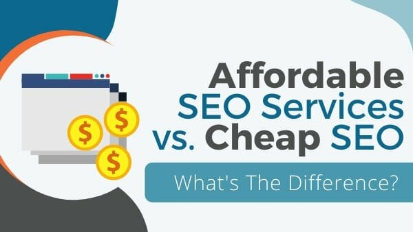 affordable vs cheap seo
