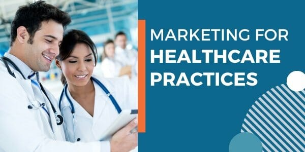 marketing for healthcare practices