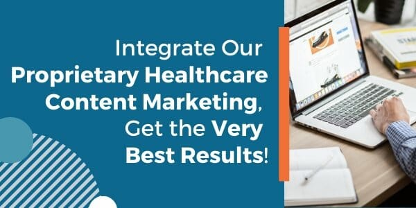 proprietary healthcare content marketing