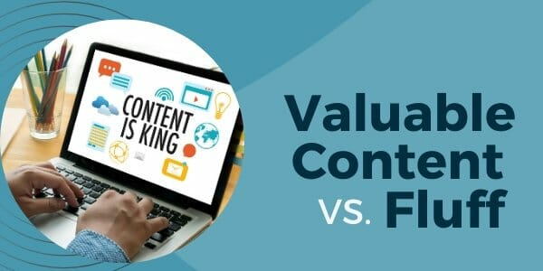 valuable vs fluff content