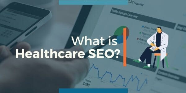 what-is-healthcare-SEO