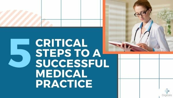 Steps to a Successful Medical Practice