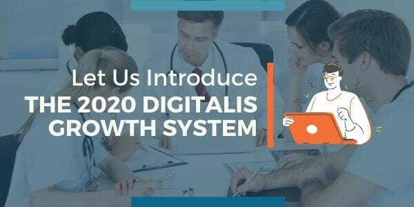 The Digitalis Growth System Healthcare Marketing Strategy