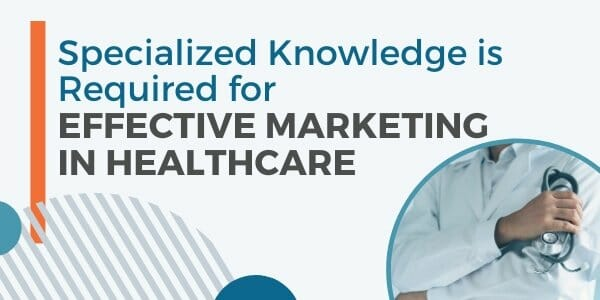 effective marketing in healthcare