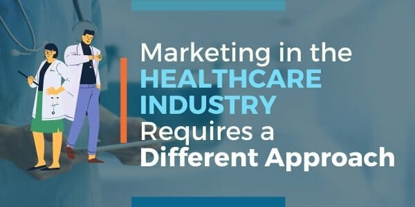 healthcare marketing different approach
