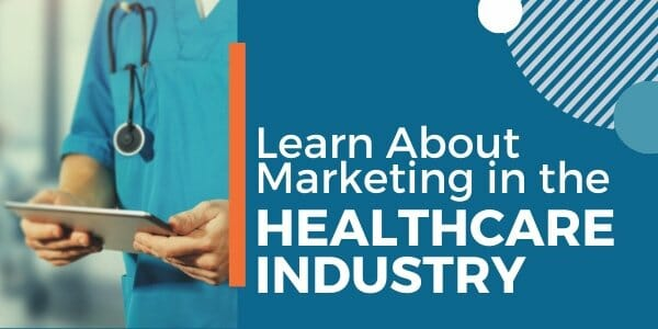 marketing in the healthcare industry