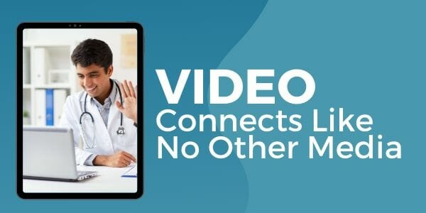 healthcare video production creates connection