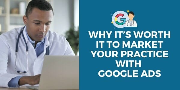 market your practice with google ads