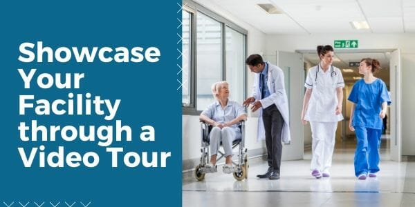 do a video tour of your medical facility