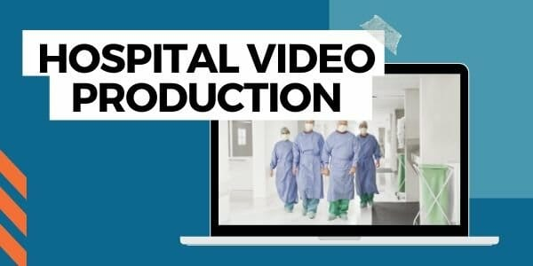 hospital video production