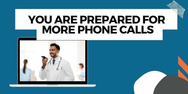 preparing for more patient calls