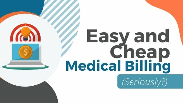 easy and cheap medical billing]