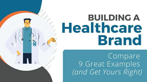 building a healthcare brand