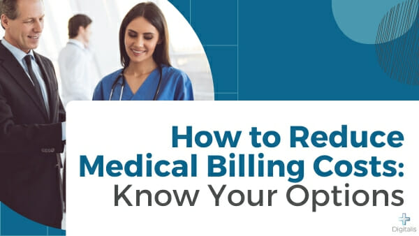 reduce medical billing costs
