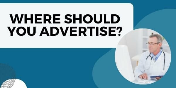 where to advertise healthcare