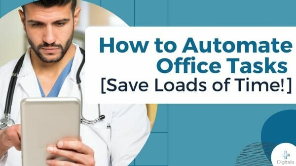 automate office tasks in healthcare