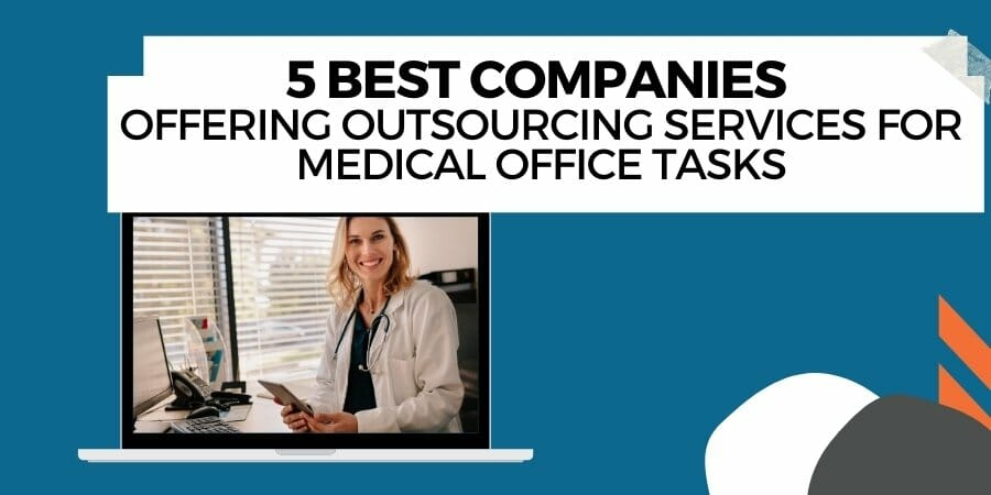 best companies to outsource medical tasks