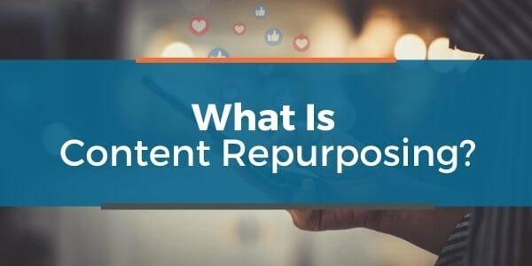 what is content repurposing