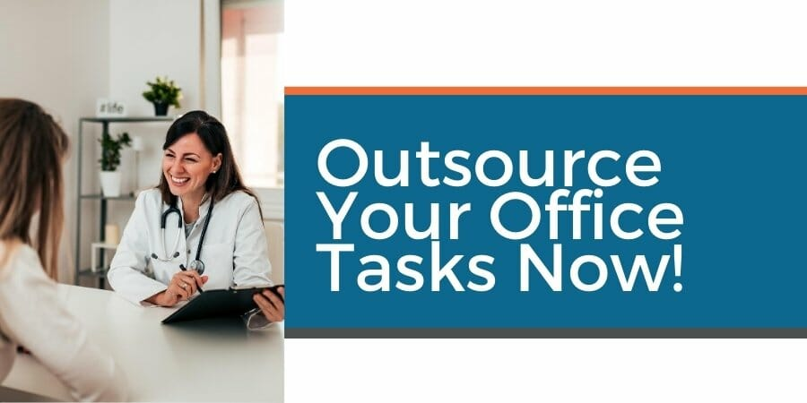 outsource medical office tasks now