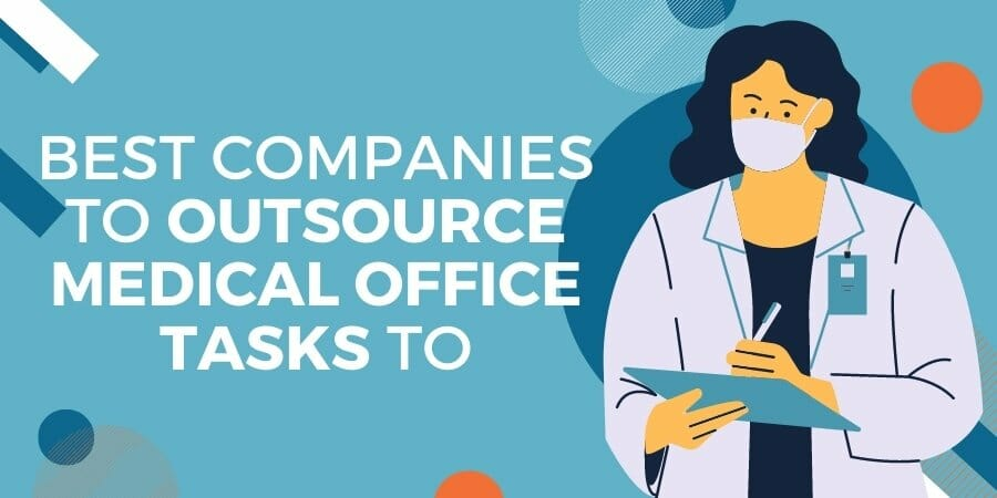 outsource medical office tasks