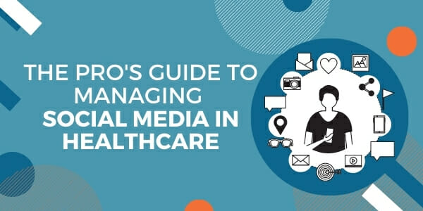 a guide to social media in healthcare