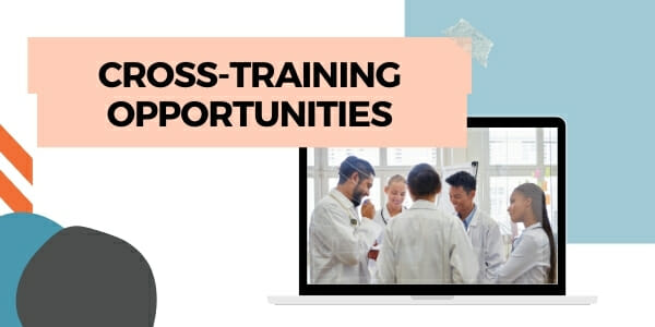 cross-training opportunities