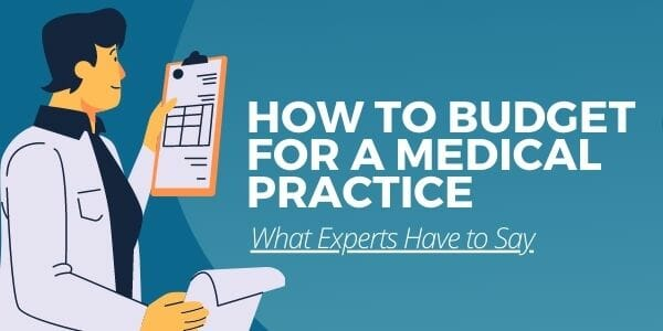 how to budget for a medical practice
