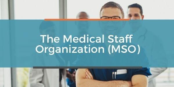 the medical staff organization
