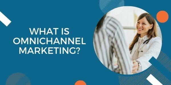 what is omnichannel marketing?